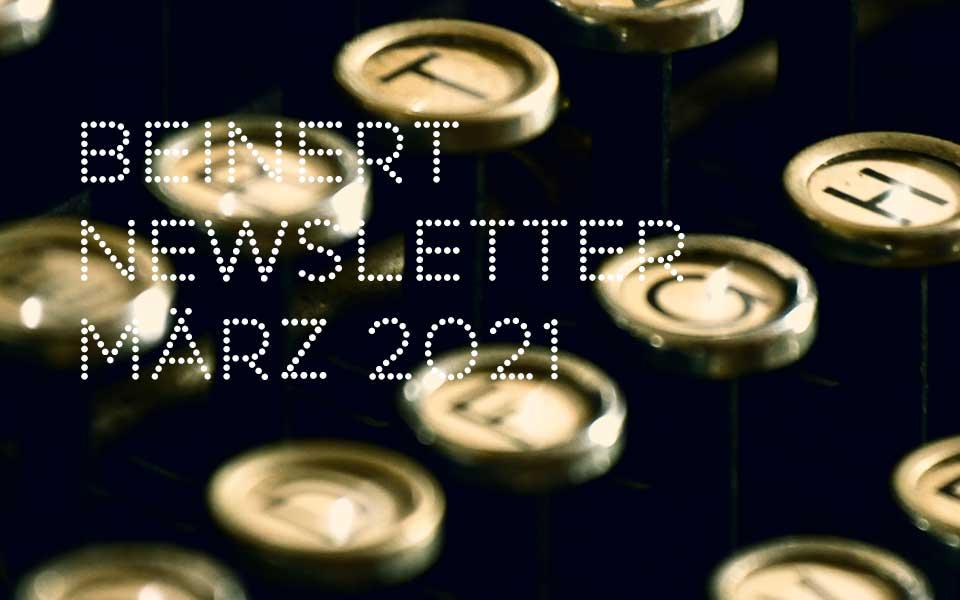 Wolfgang Beinert | Newsletter März 2021