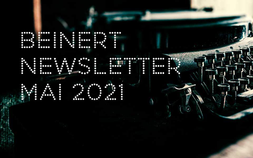 Wolfgang Beinert | Newsletter Mai 2021