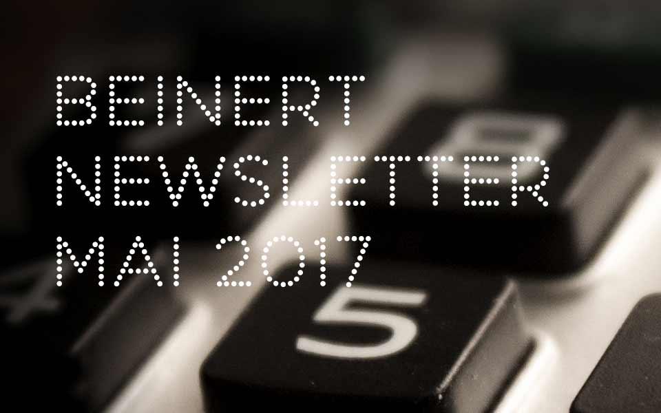 Wolfgang Beinert | Newsletter : Mai 2017
